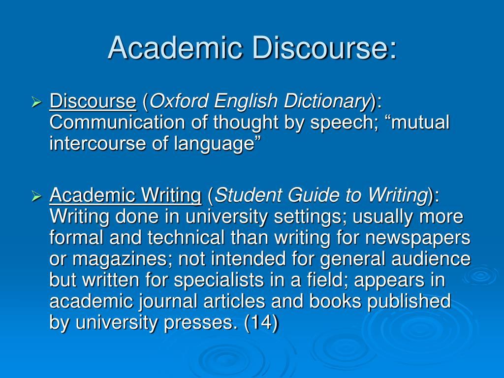 Academic Discourse: