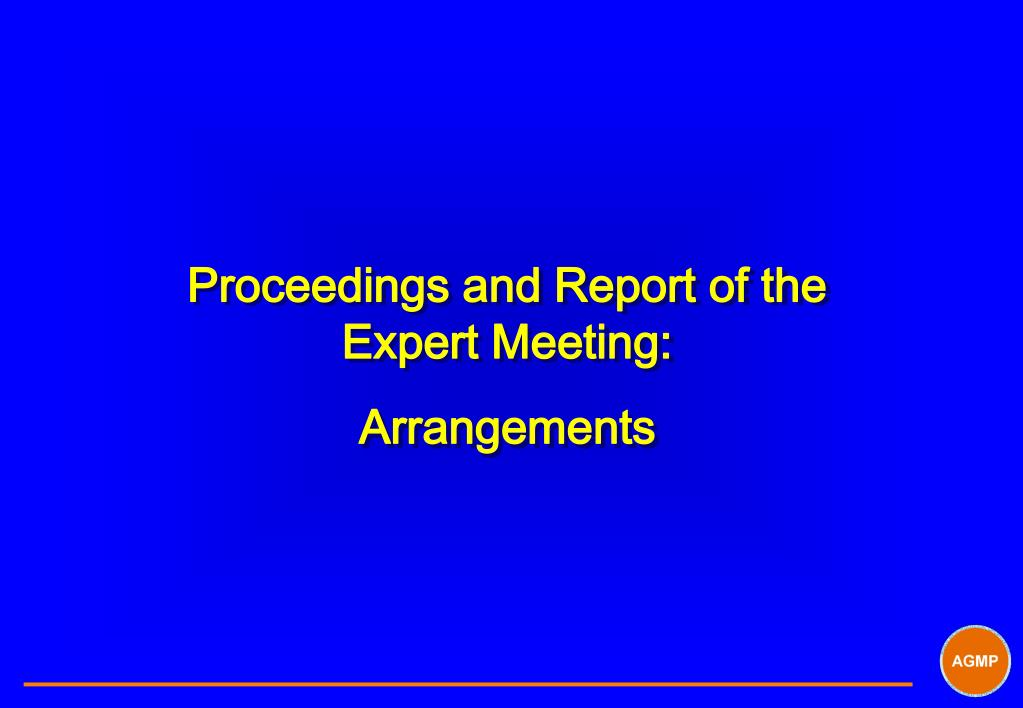 Proceedings and Report of the Expert Meeting: