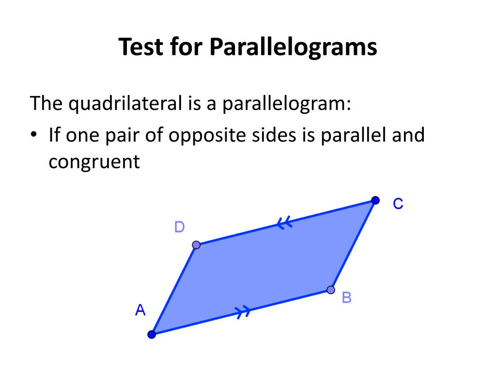 quadrilaterals quadrilateral and parallelogram opposite sides A parallelogram is a quadrilateral in which both pairs of opposite sides are parallel if you did the previous reading in this unit, you'll recognize that this definition is similar to the definition of a trapezoid.