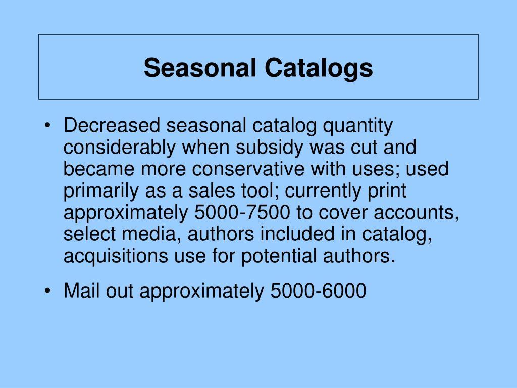 Seasonal Catalogs