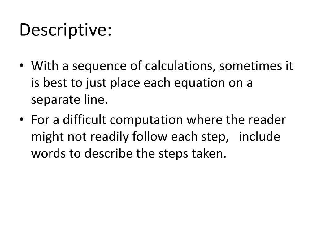 Descriptive:
