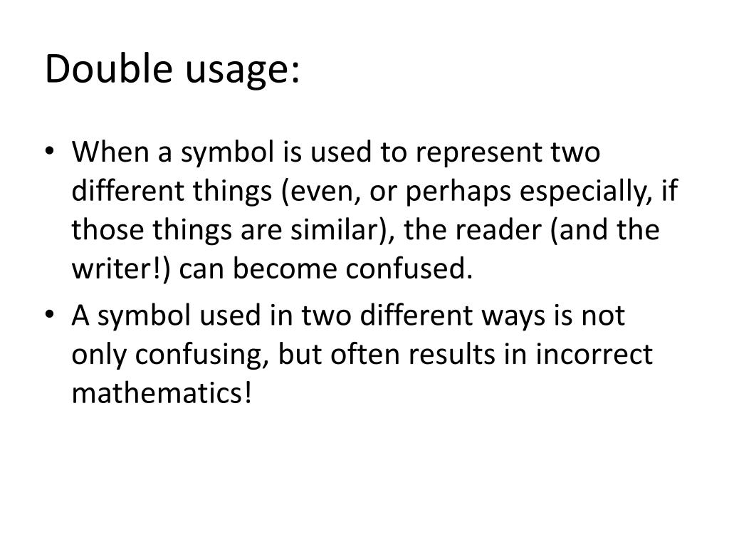 Double usage: