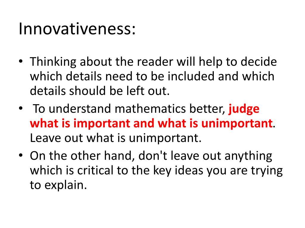 Innovativeness:
