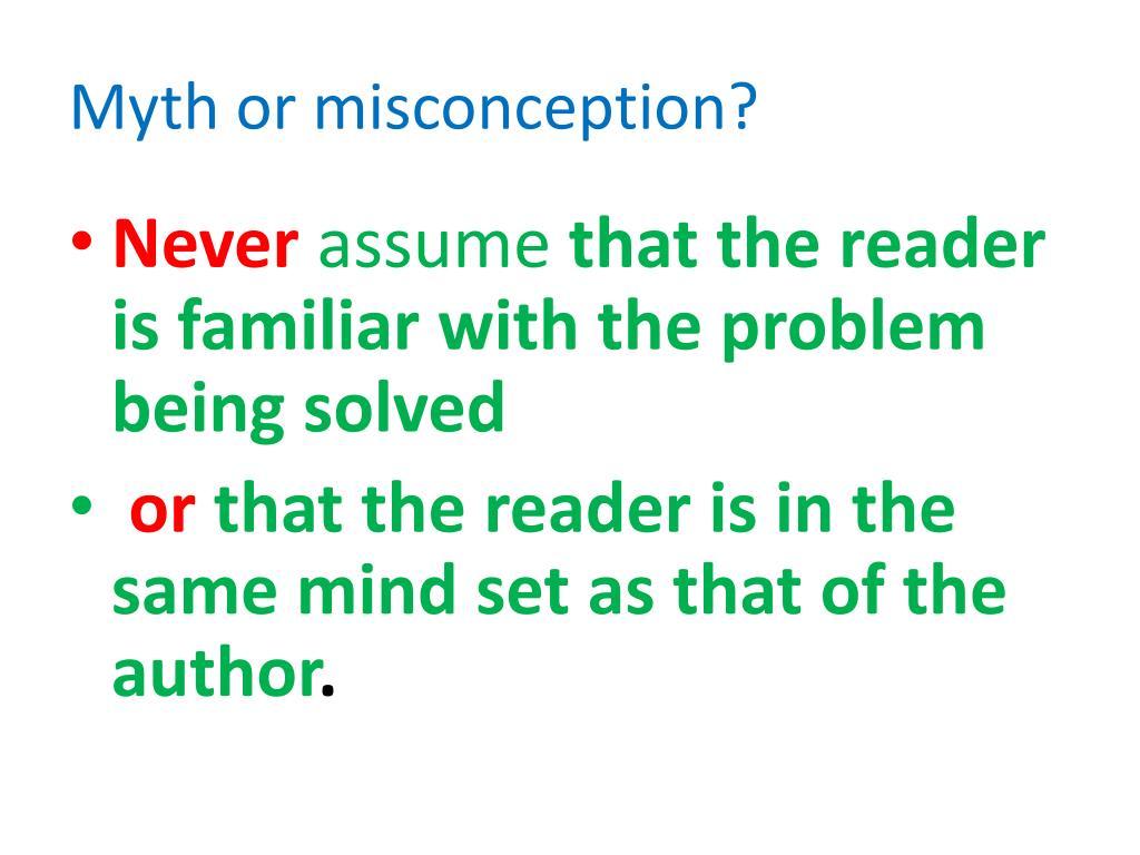 Myth or misconception?