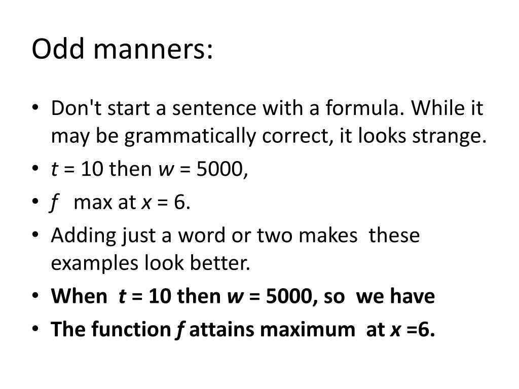 Odd manners: