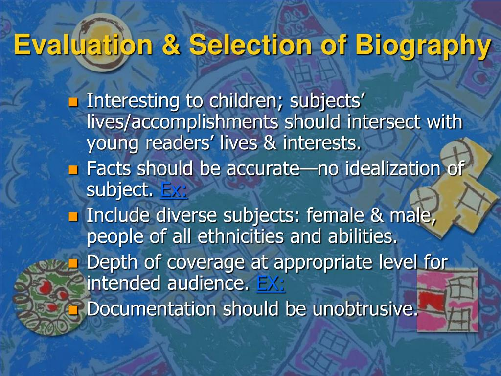 Evaluation & Selection of Biography