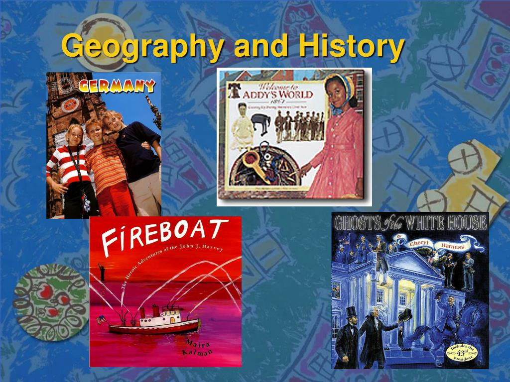 Geography and History