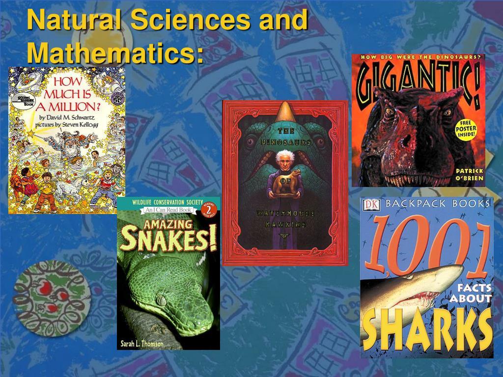 Natural Sciences and Mathematics: