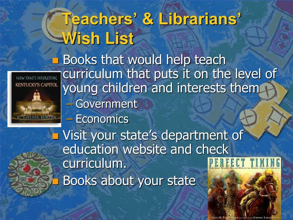 Teachers' & Librarians' Wish List