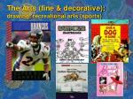 the arts fine decorative drawing recreational arts sports