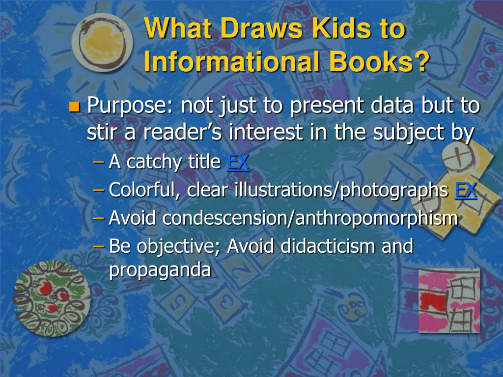 What Draws Kids to Informational Books?
