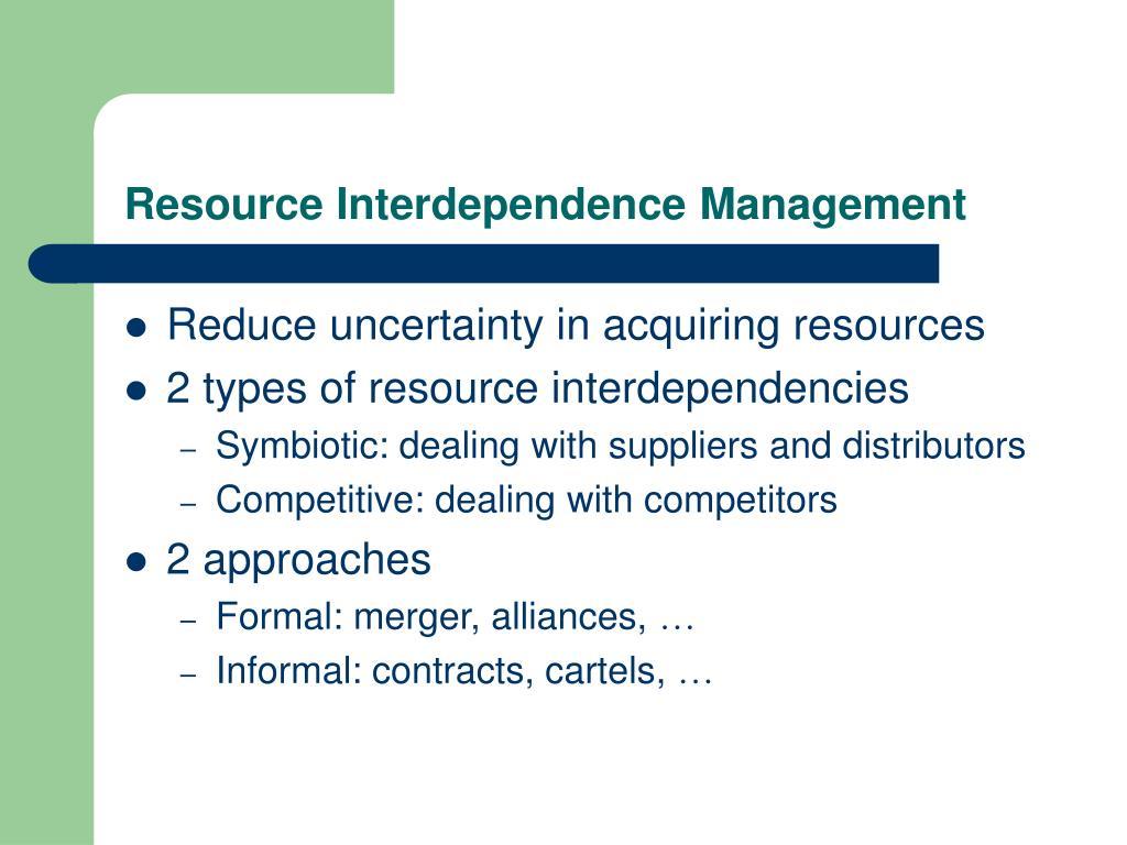 Resource Interdependence Management