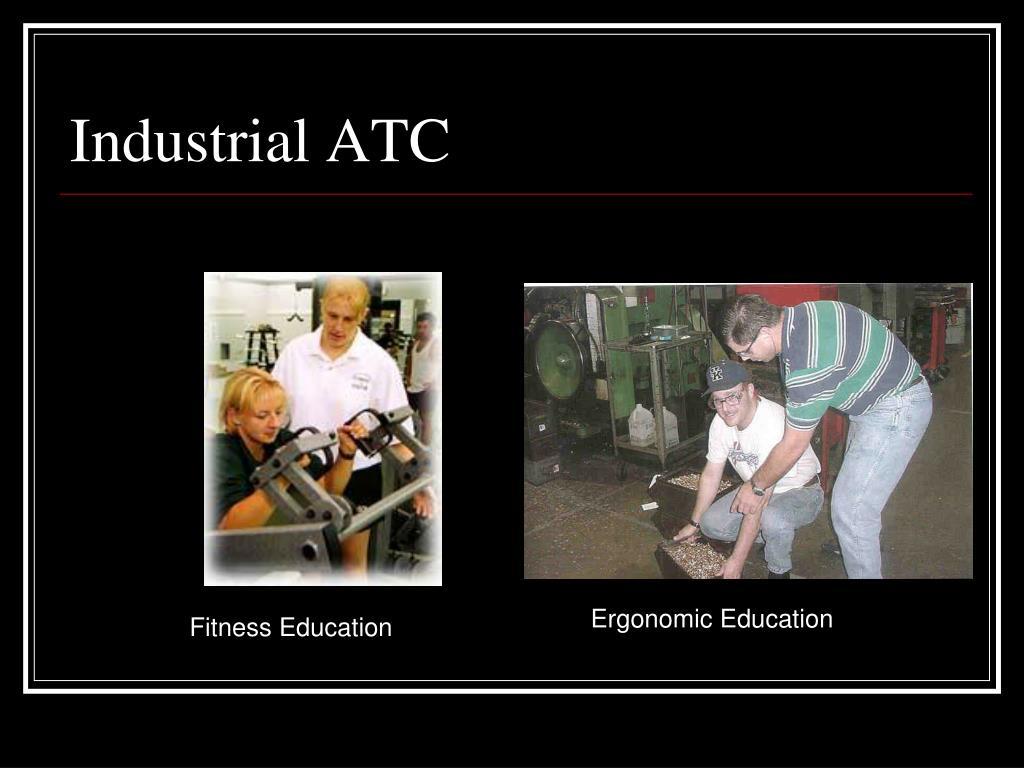 Industrial ATC
