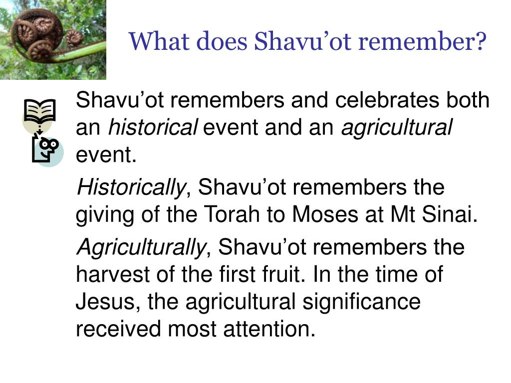What does Shavu'ot remember?