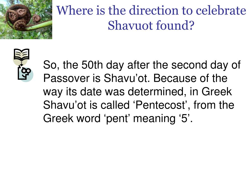 Where is the direction to celebrate Shavuot found?