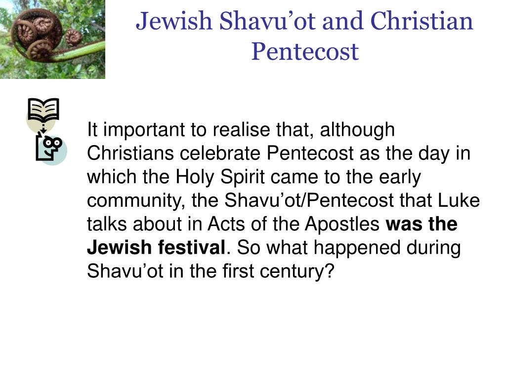 Jewish Shavu'ot and Christian Pentecost