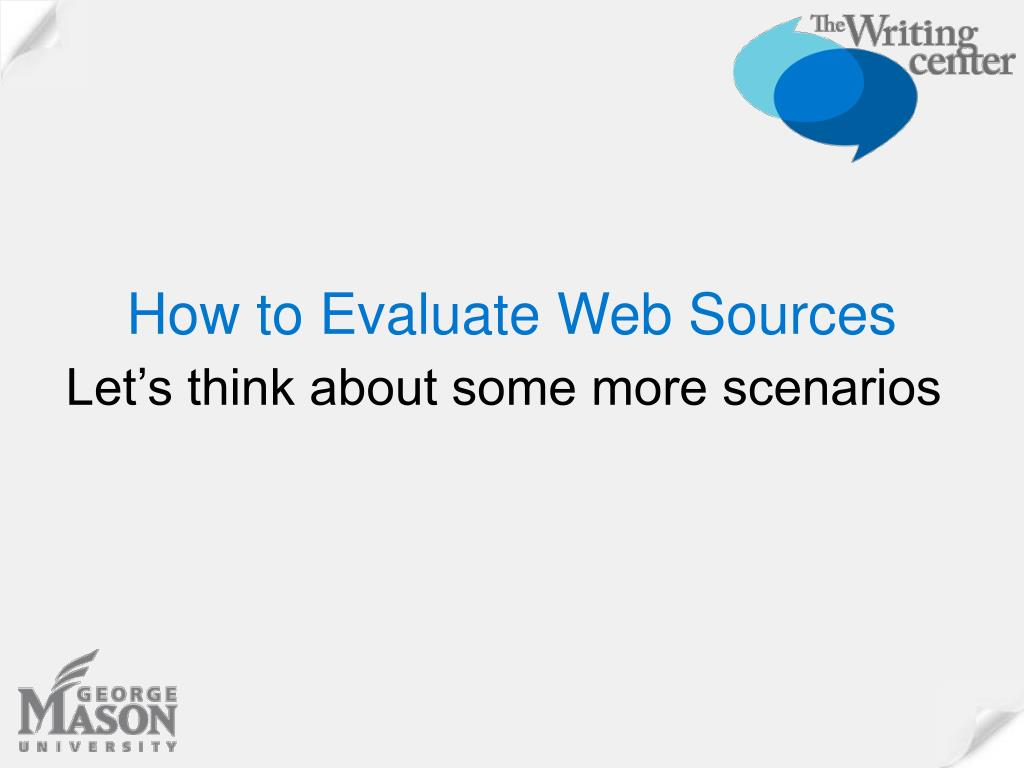 How to Evaluate Web Sources