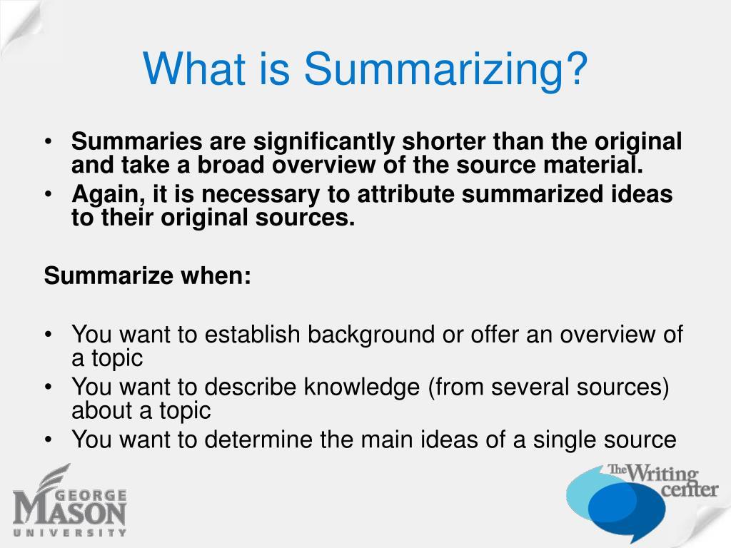 What is Summarizing?