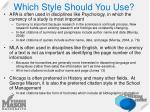 which style should you use