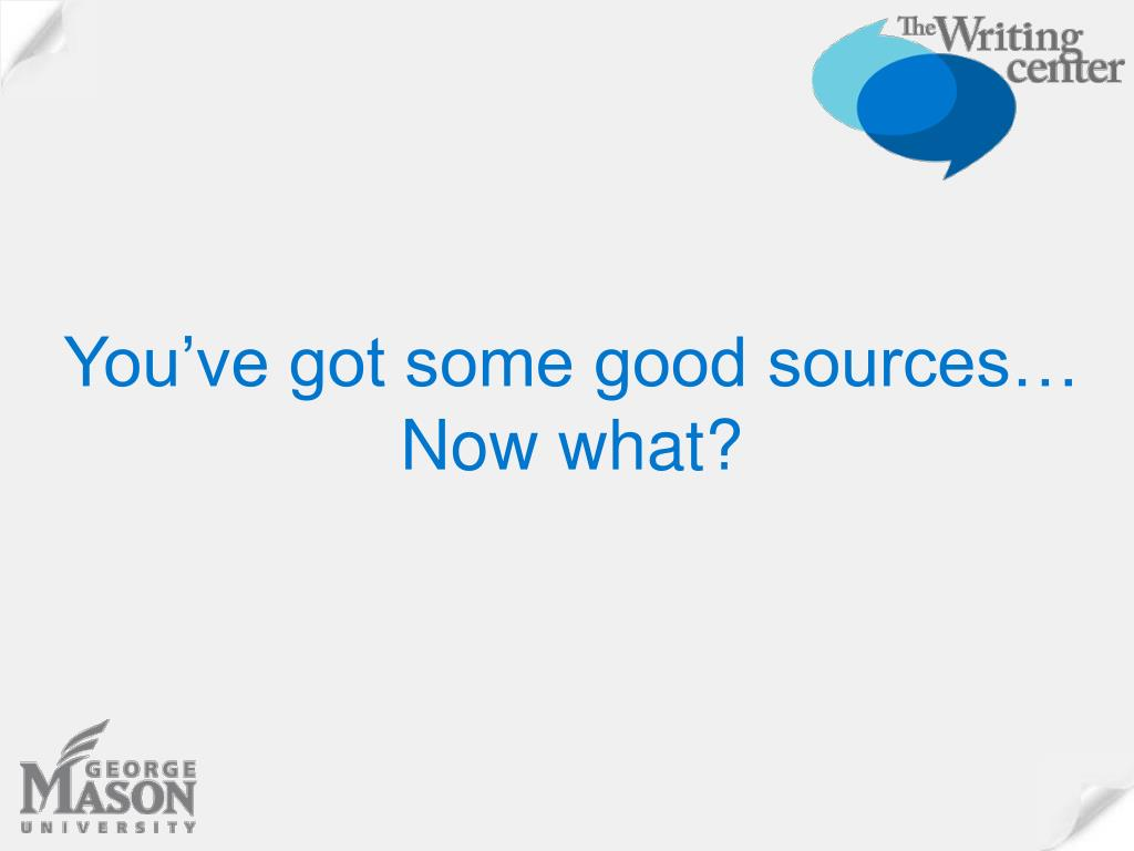 You've got some good sources…