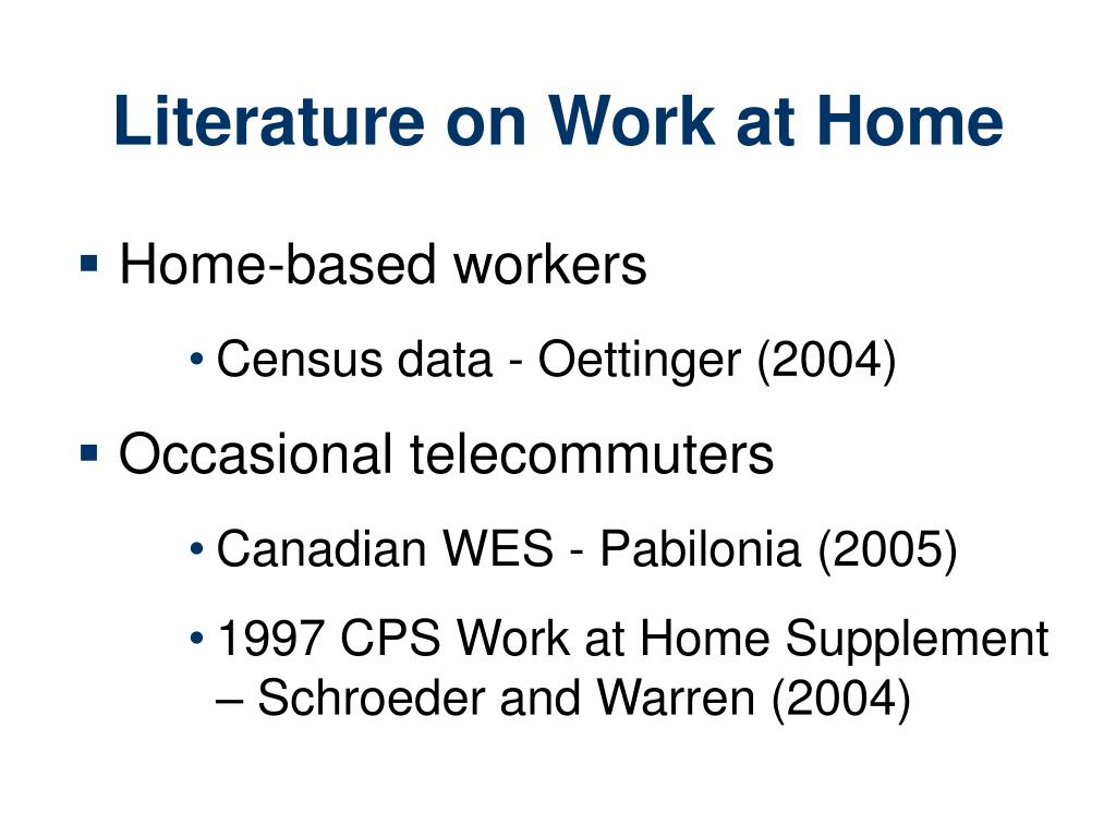 Literature on Work at Home