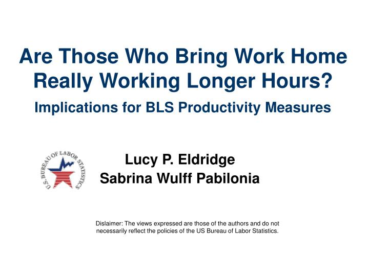 Are Those Who Bring Work Home Really Working Longer Hours?