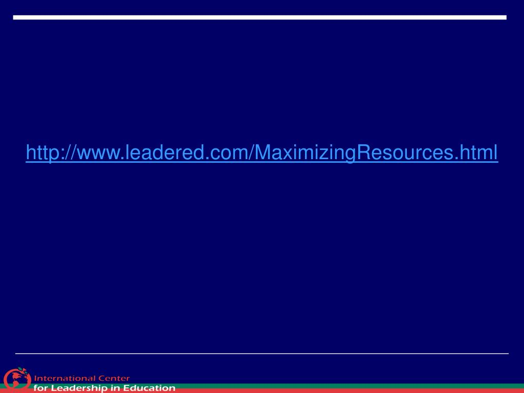 http://www.leadered.com/MaximizingResources.html