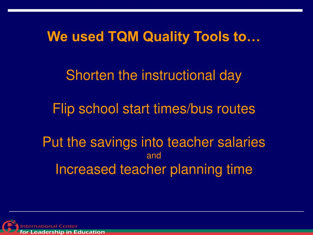 We used TQM Quality Tools to…
