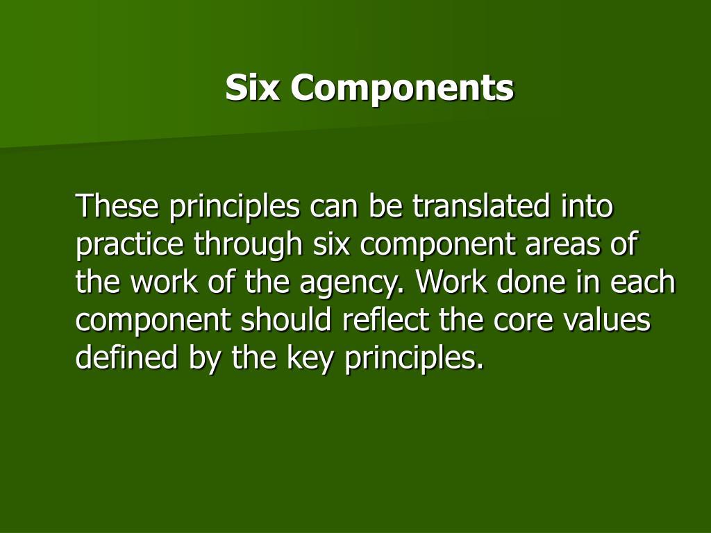 Six Components