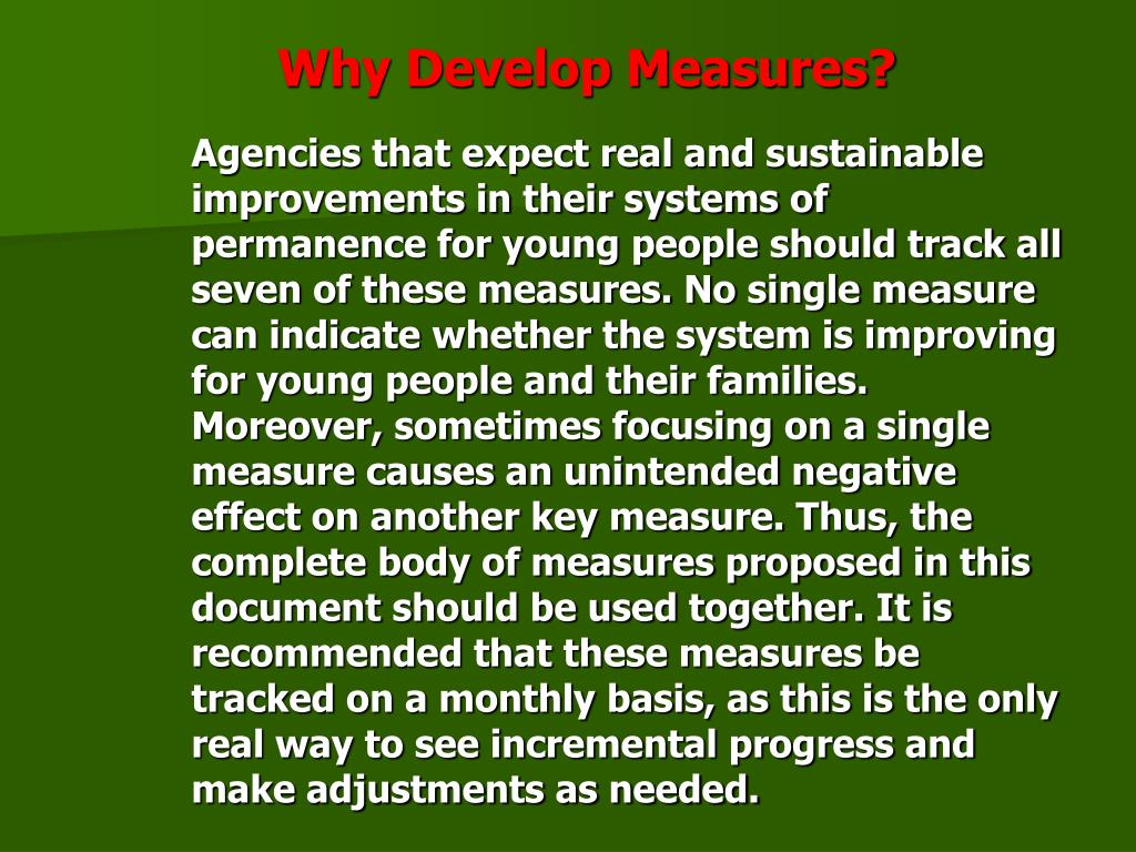 Why Develop Measures?