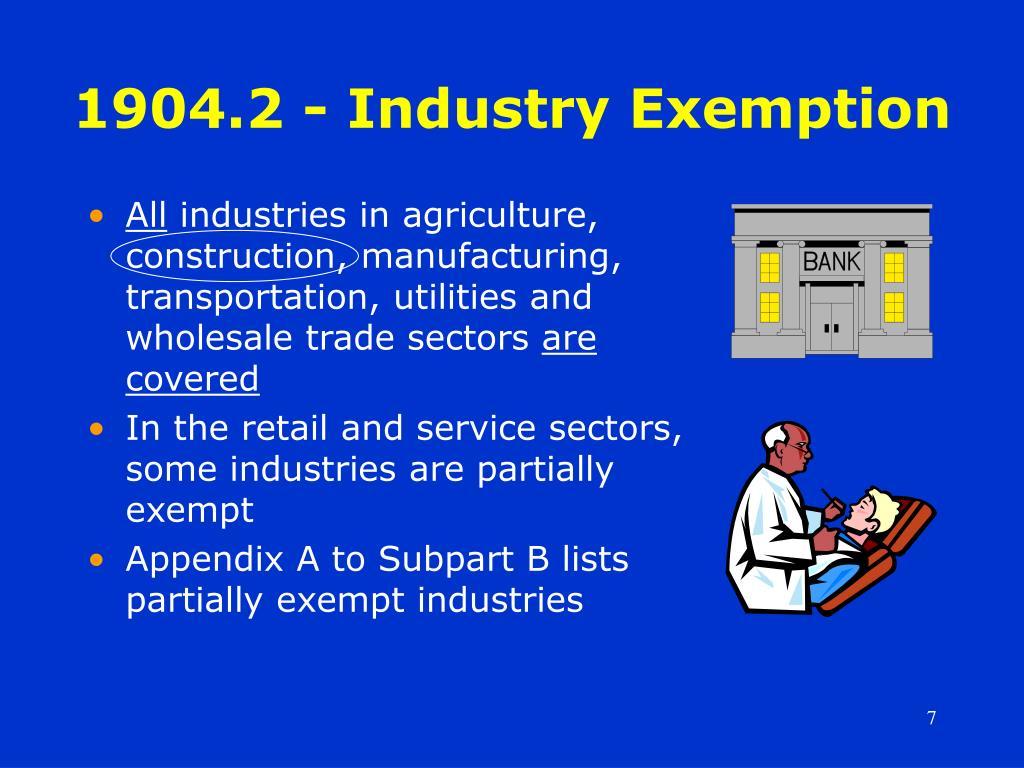 1904.2 - Industry Exemption