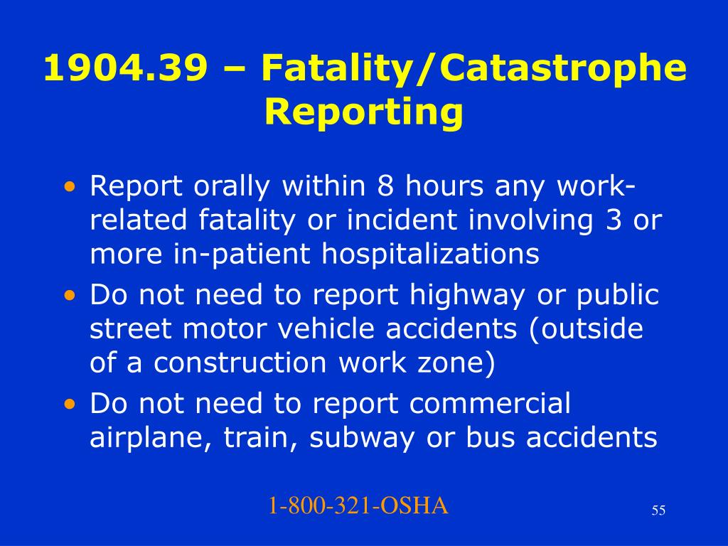 1904.39 – Fatality/Catastrophe Reporting