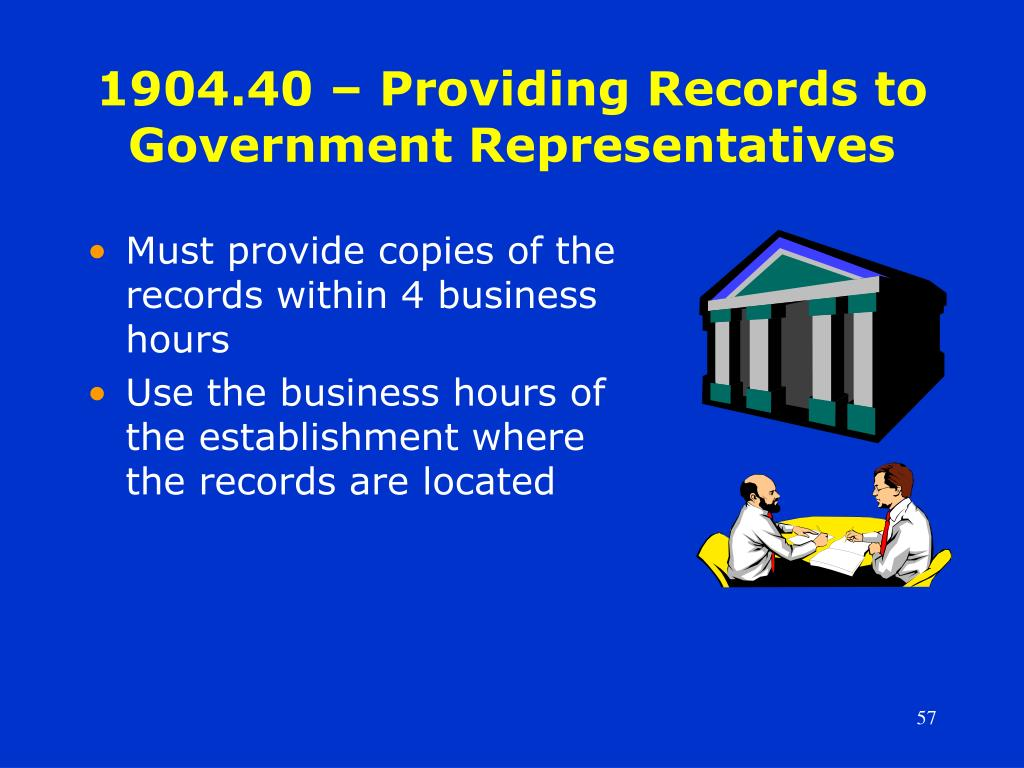 1904.40 – Providing Records to Government Representatives
