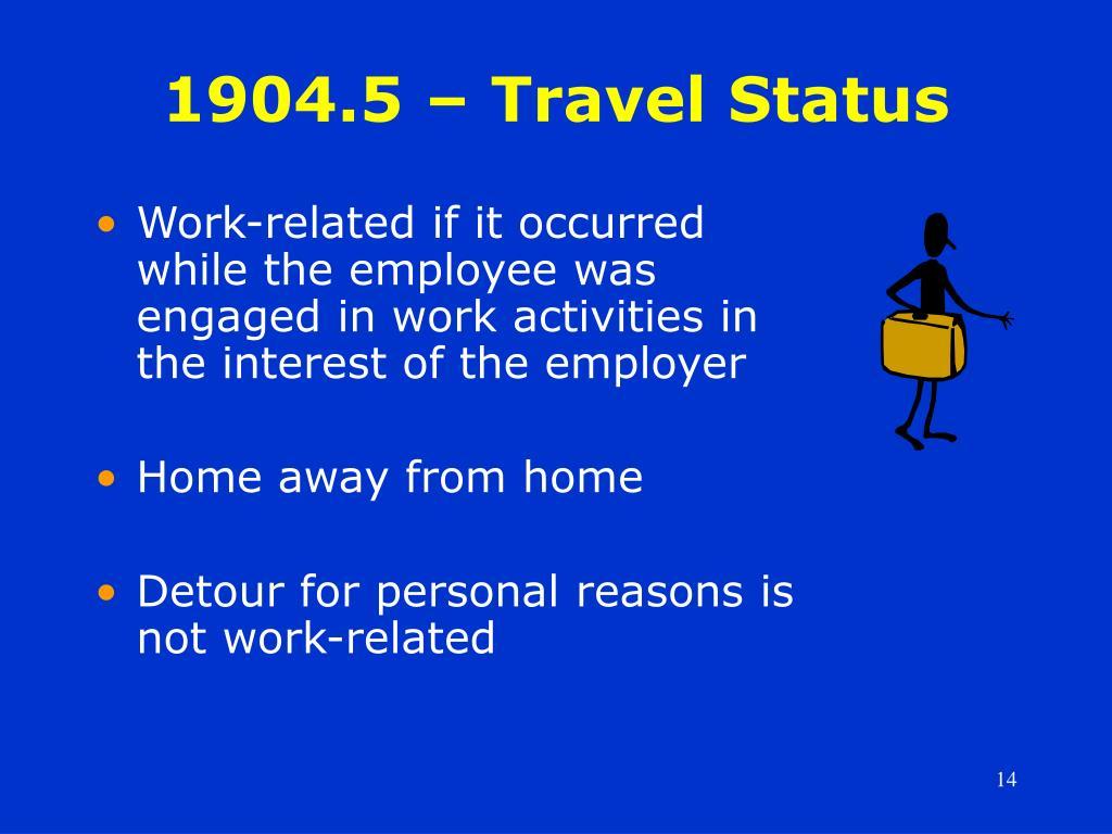 1904.5 – Travel Status