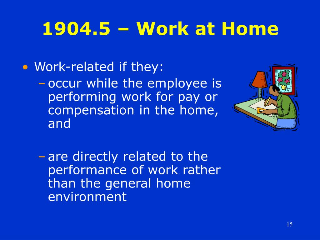 1904.5 – Work at Home