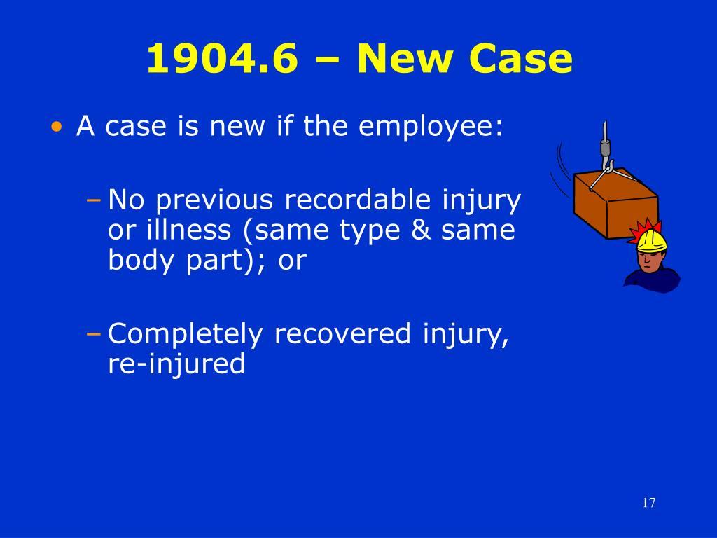 1904.6 – New Case