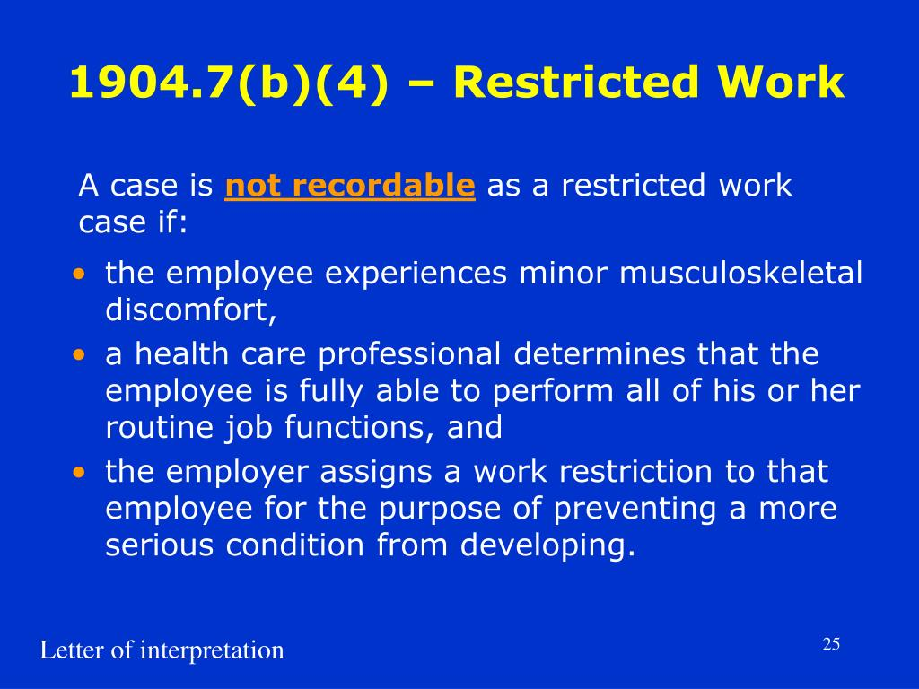 1904.7(b)(4) – Restricted Work