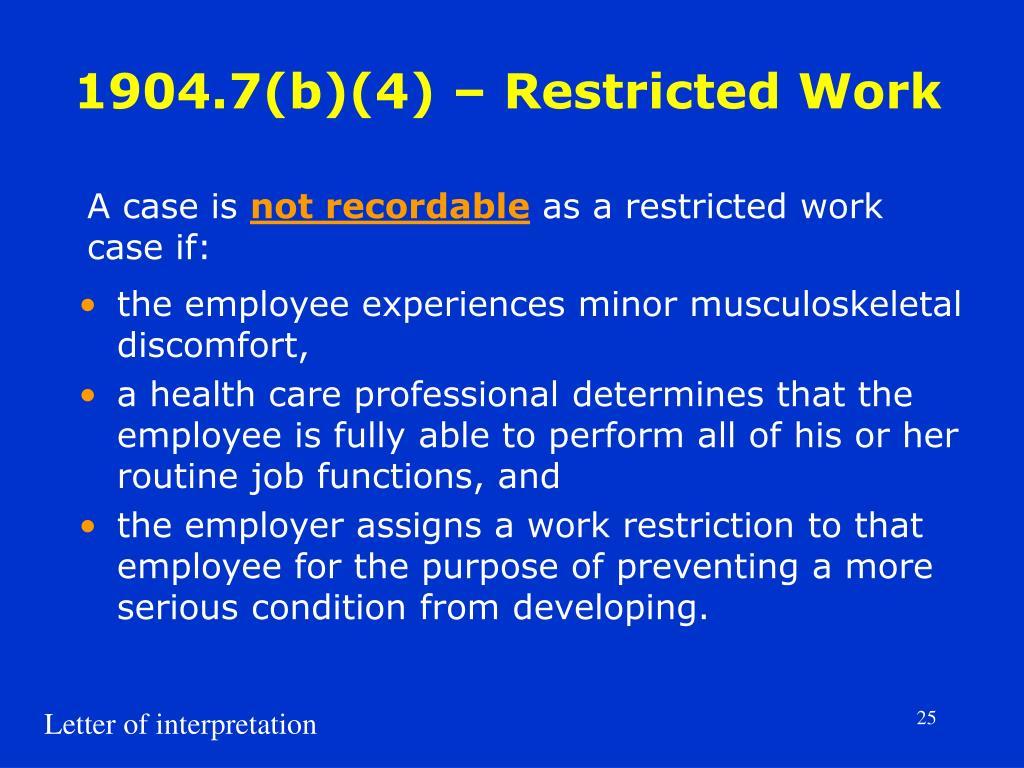 1904.7(b)(4) – Restricted Work