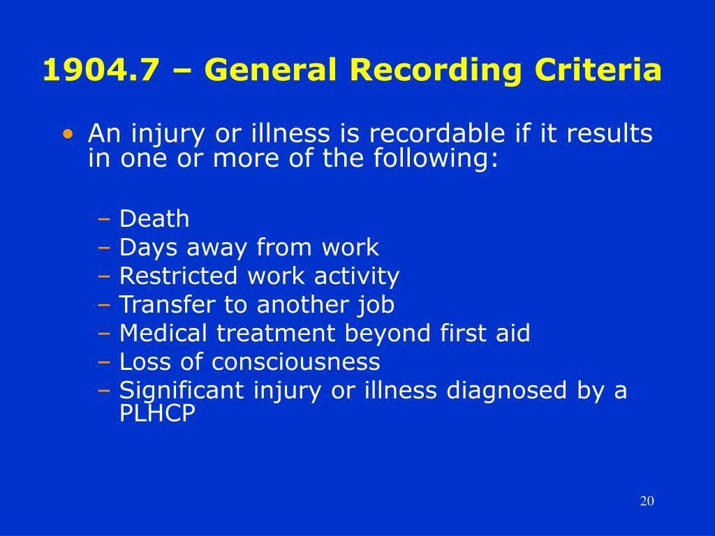 1904.7 – General Recording Criteria
