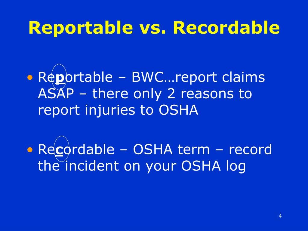 Reportable vs. Recordable