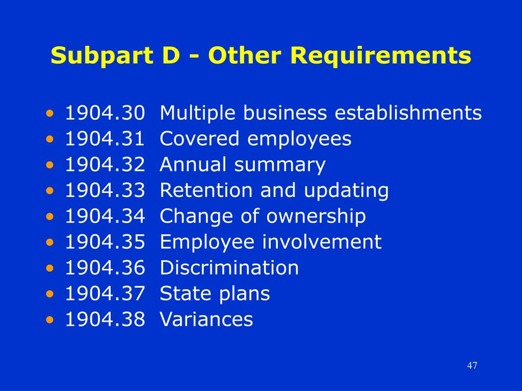 Subpart D - Other Requirements