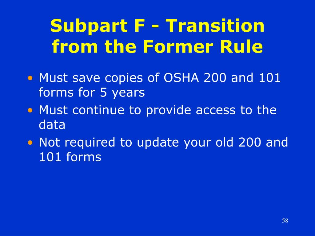 Subpart F - Transition from the Former Rule