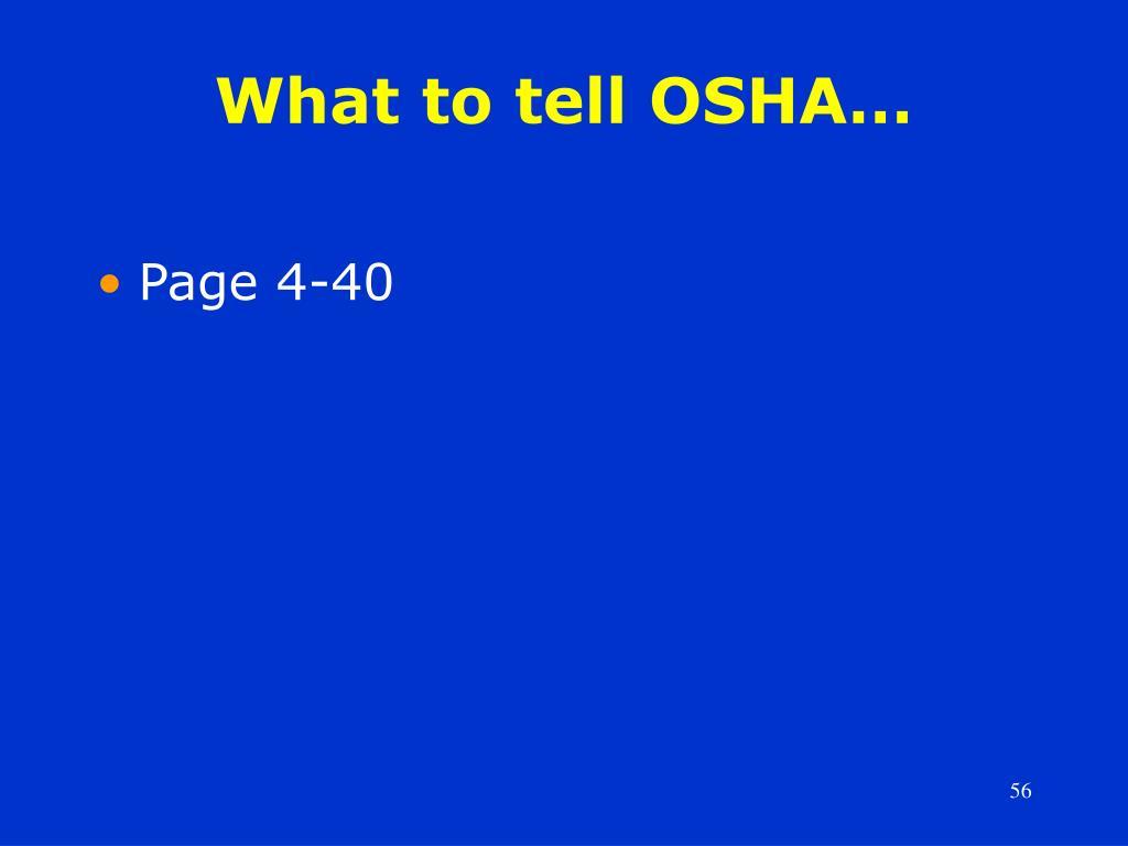 What to tell OSHA…
