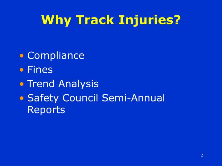Why track injuries
