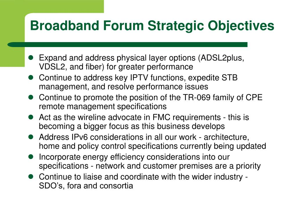 Broadband Forum Strategic Objectives