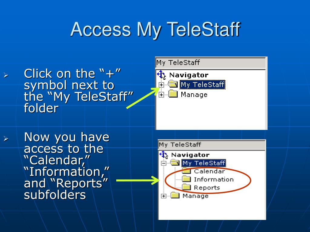 Access My TeleStaff