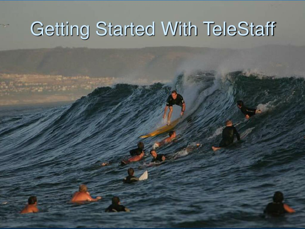 Getting Started With TeleStaff