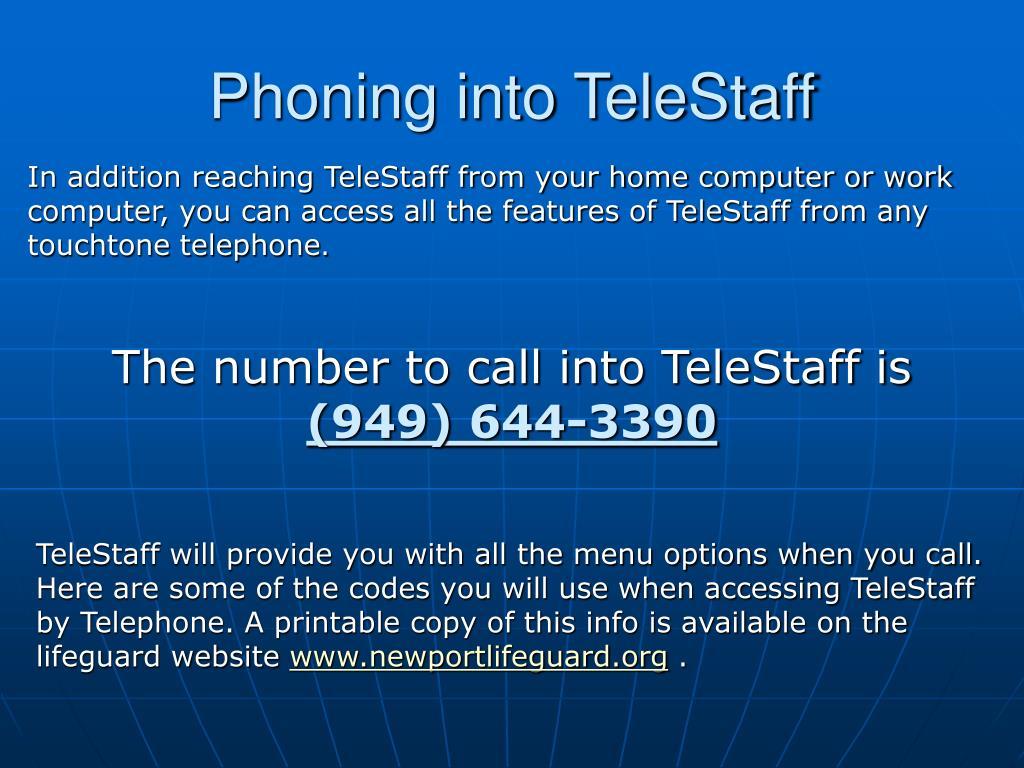 Phoning into TeleStaff