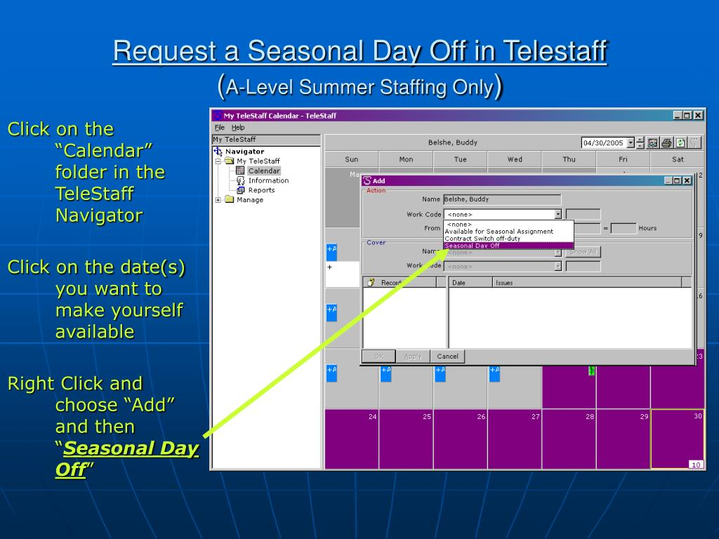 Request a Seasonal Day Off in Telestaff