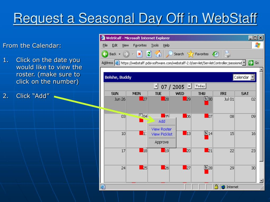 Request a Seasonal Day Off in WebStaff